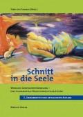 Schnitt in die Seele: Weibliche Genitalverstümmelung - eine fundamentale Menschenrechtsverletzung (Terre des Femmes)