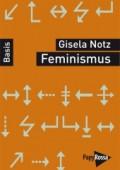 Feminismus von Gisela Notz